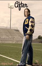 After (Tim Riggins) by IMeanHayes