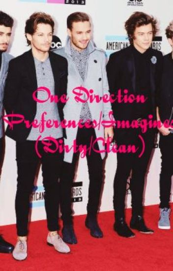 One Direction Tumblr (Dirty)(imagines/preferences) - Natalie