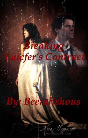 Breaking Lucifer's Contract (Castiel fan fiction) by Beeialishous