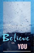 Believe in You (E-BOOK) by fiachea
