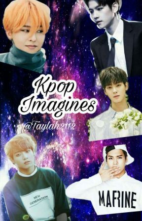 Kpop Imagines by Taylah2112