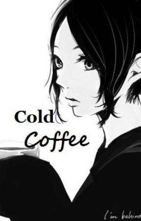 Cold Coffee by Savana08