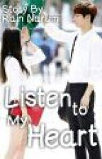 Listen to My Heart by Lukelovay