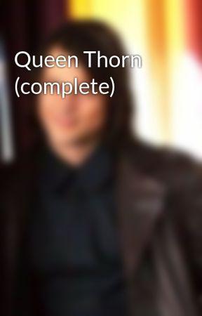 Queen Thorn by TeresaSullivan427