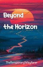 Beyond The Horizon by crazyme_97