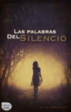 Las palabras del silencio by Alis_99wishes