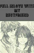 Fell inlove with my Bestfriend [Short Story] by Billiard_Player