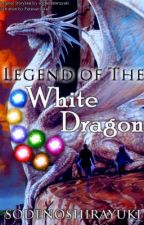 The Legend of the white Dragon by Sodenoshirayuki