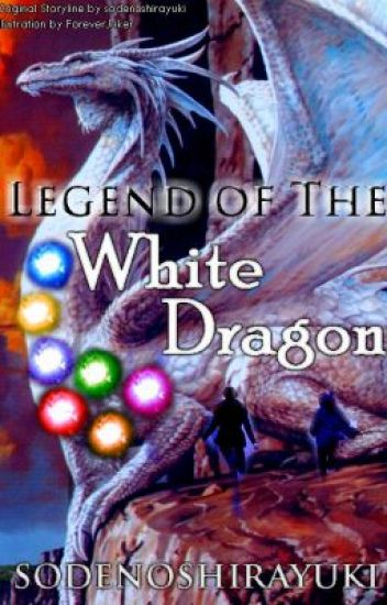 The Legend of the white Dragon