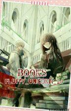 Books by Fluffy_unicorn_24