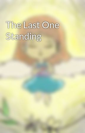 The Last One Standing by BeauMellema