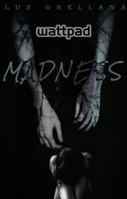 Madness by Sweet_Moonlight99