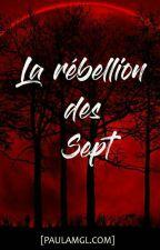 La rébellion des sept [One-shot] by PaulBernardAMGL