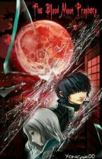 The Blood Moon Prophecy: The Cursed Heart by YONGgie00