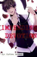 Impending Devotion by Kurisu-chan_15