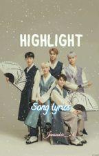 HIGHLIGHT Song Lyrics by Junseobie_24