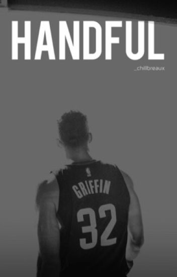 handful ∞ blake griffin [complete]