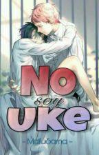 NO soy Uke by MafuSama