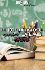 Le 100 o più Risposte Assurde Date Agli Esami by hibridov
