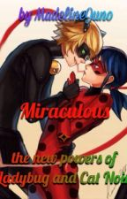 Miraculous ✧ The new power of Ladybug and Cat Noir by MadelineJuno