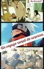 Un voyage rempli de surprises (fanfiction Naruto terminée) by Amandy811