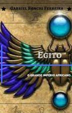 Egito - O grande império Africano by oGabrielRF