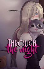 Through the night - [Otayuri] by londonnloverr
