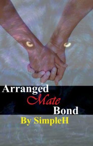 Arranged Mate Bond