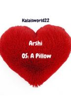 Arshi OS: A Pillow by Kalaisworld22