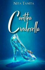 Cantika Cinderella [ REVISI ] by Geniit_Aa