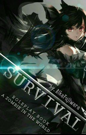 SURVIVAL [RP] by AikaFujiwara