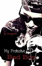 My Protective Bad Boy || Justin Bieber by A-eazy