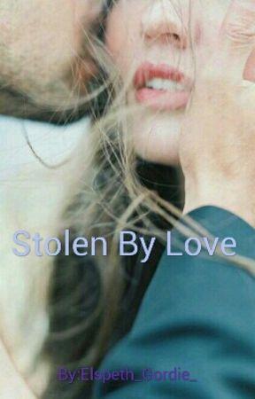 Stolen By Love by Elspeth_Gordie_