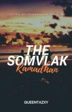 The Somvlak (Ramadhan) by Queentazxy