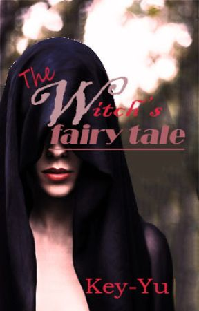 The Witch's Fairy tale by Yunihime