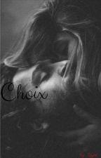 Choix. by Blue_Ment