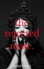The Rejected Mate by fourlocks