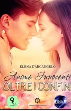 Oltre i confini -DEMO - {Su Amazon!} by elenadarcangelo