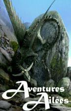 Aventures ailées   Livre 1 by Yusakalua