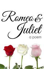 Romeo & Juliet by TheKantebyGirl