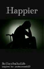 Happier (German Scomiche Fanfiction) by HandballxxLife