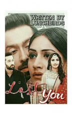 Lost You... (A ShivIka SS)  ||✓|| by LunchbirdS
