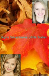 Kyra Silvertson's Little Sister {Completed} by AriesAndFire