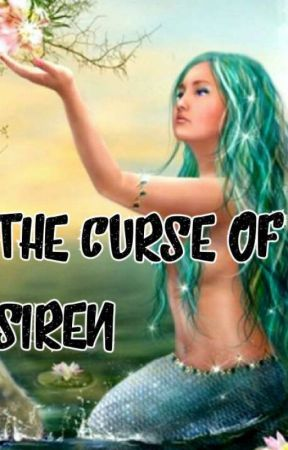 THE CURSE OF SIREN by putryy29