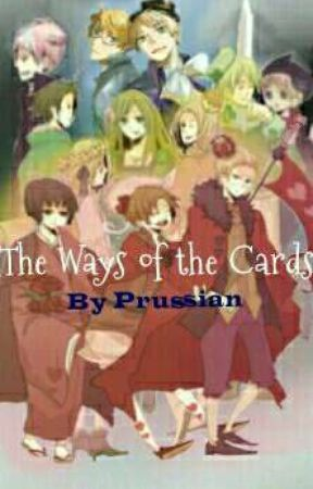 The Ways of the Cards by Spanish-Prussian