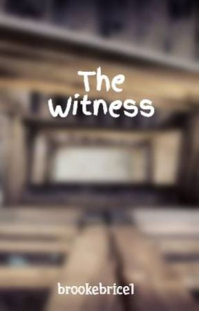 The Witness by brookebrice1