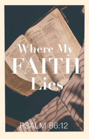 Where My Faith Lies  by -One_Way-