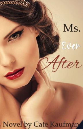 Ms. Ever After (On Holding) by reptileprincess