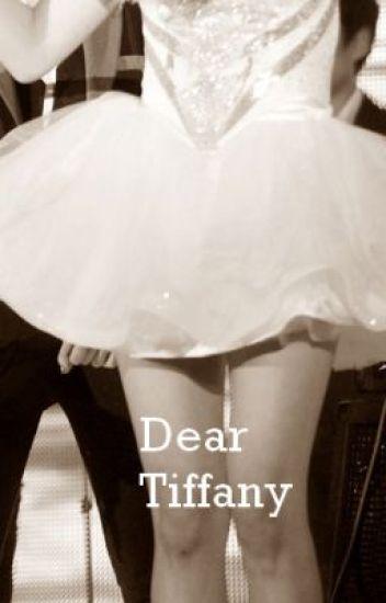 Dear Tiffany