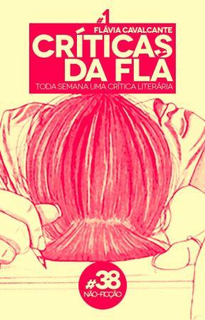 Críticas da Flá [FECHADO PARA PEDIDOS] by migafla